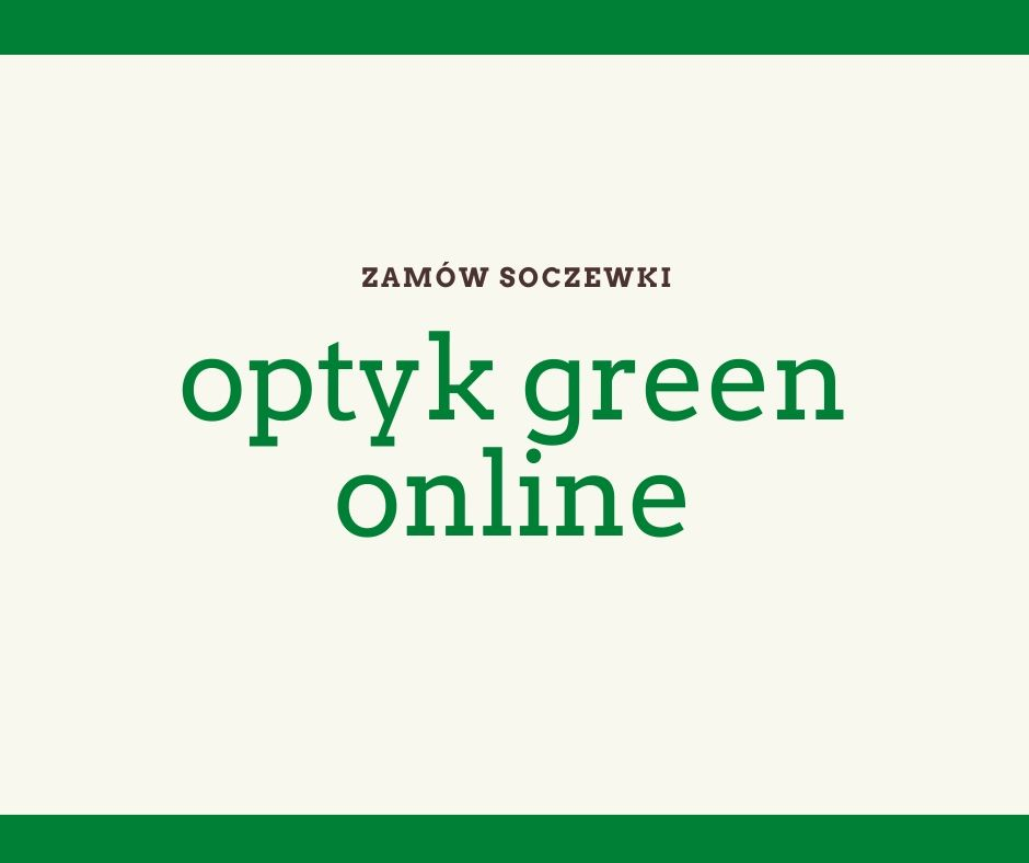 Promocje Optyk Green Tychy